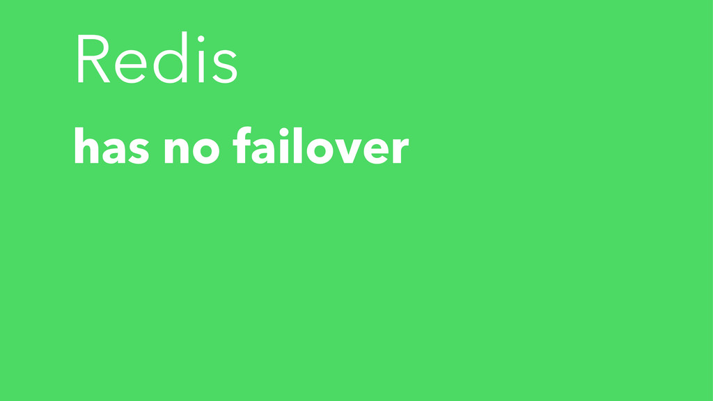 Redis has no failover