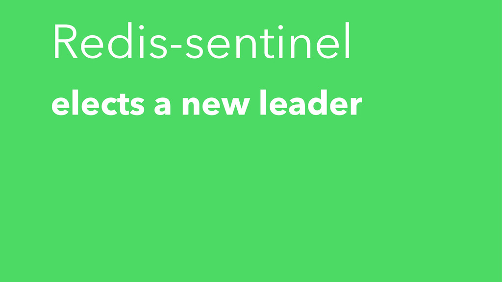 Redis-sentinel elects a new leader