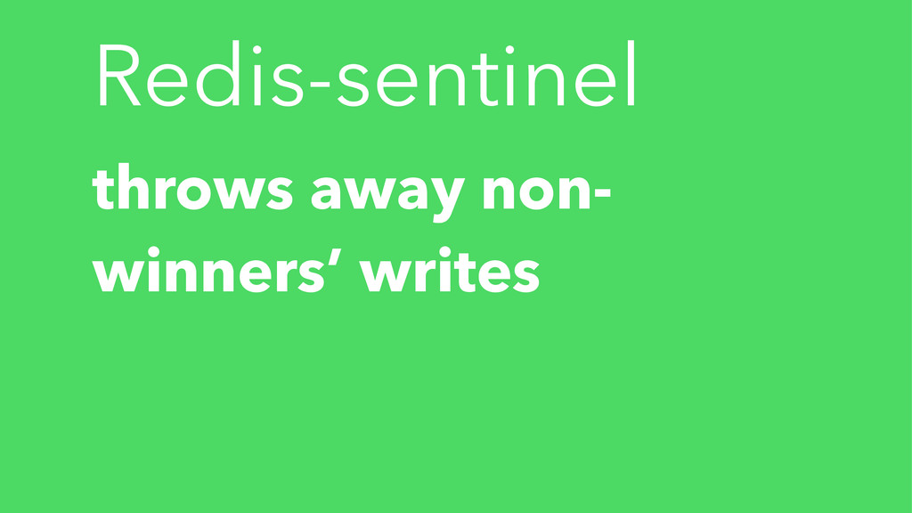 Redis-sentinel throws away non- winners' writes