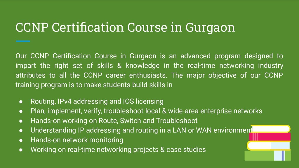 CCNP Certification Course in Gurgaon Our CCNP Ce...