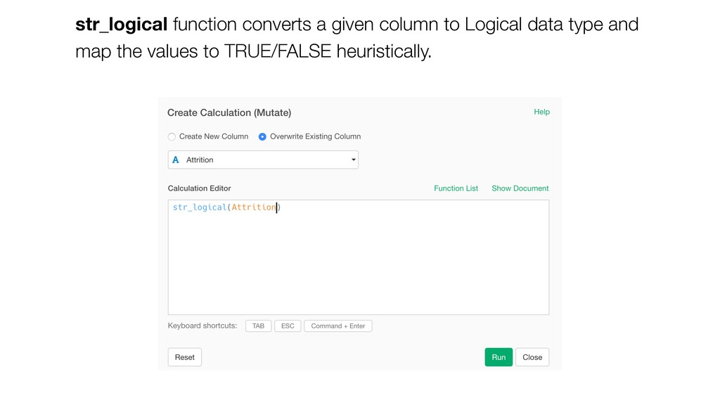 str_logical function converts a given column to...