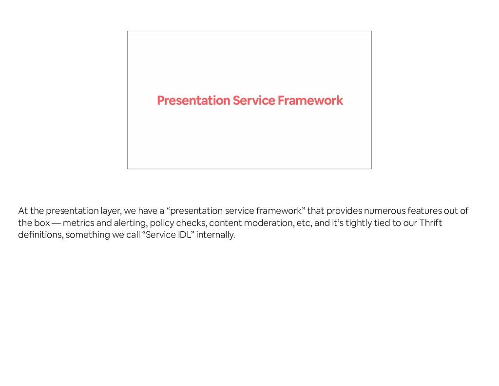 Presentation Service Framework At the presentat...
