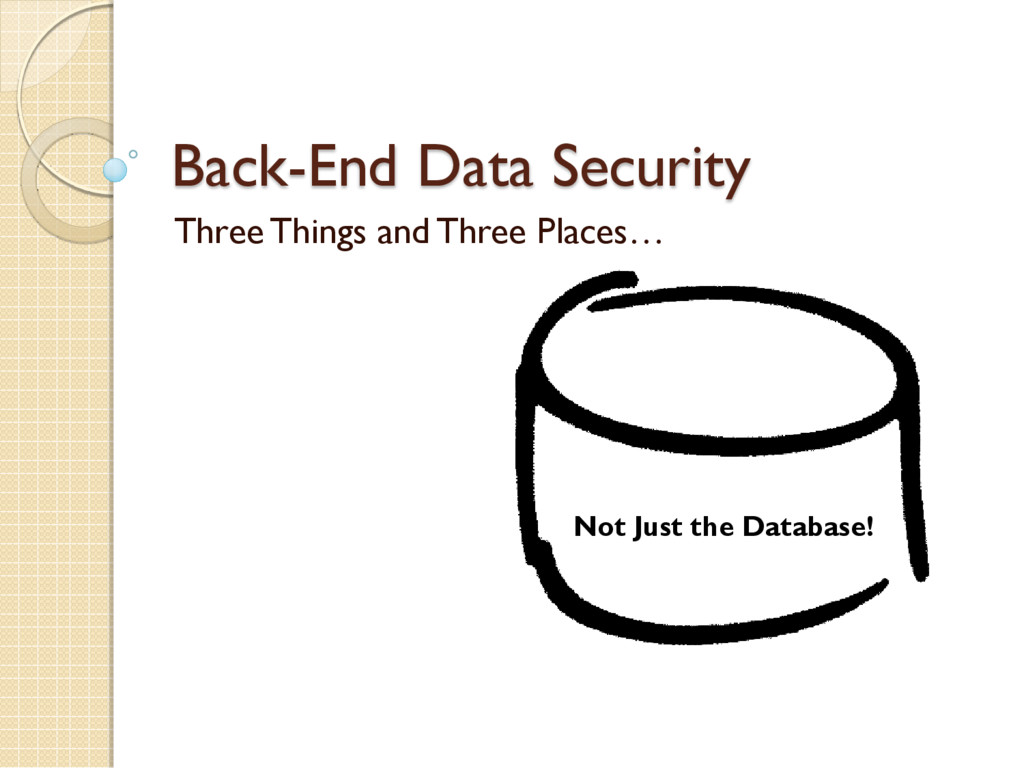 Back-End Data Security Three Things and Three P...