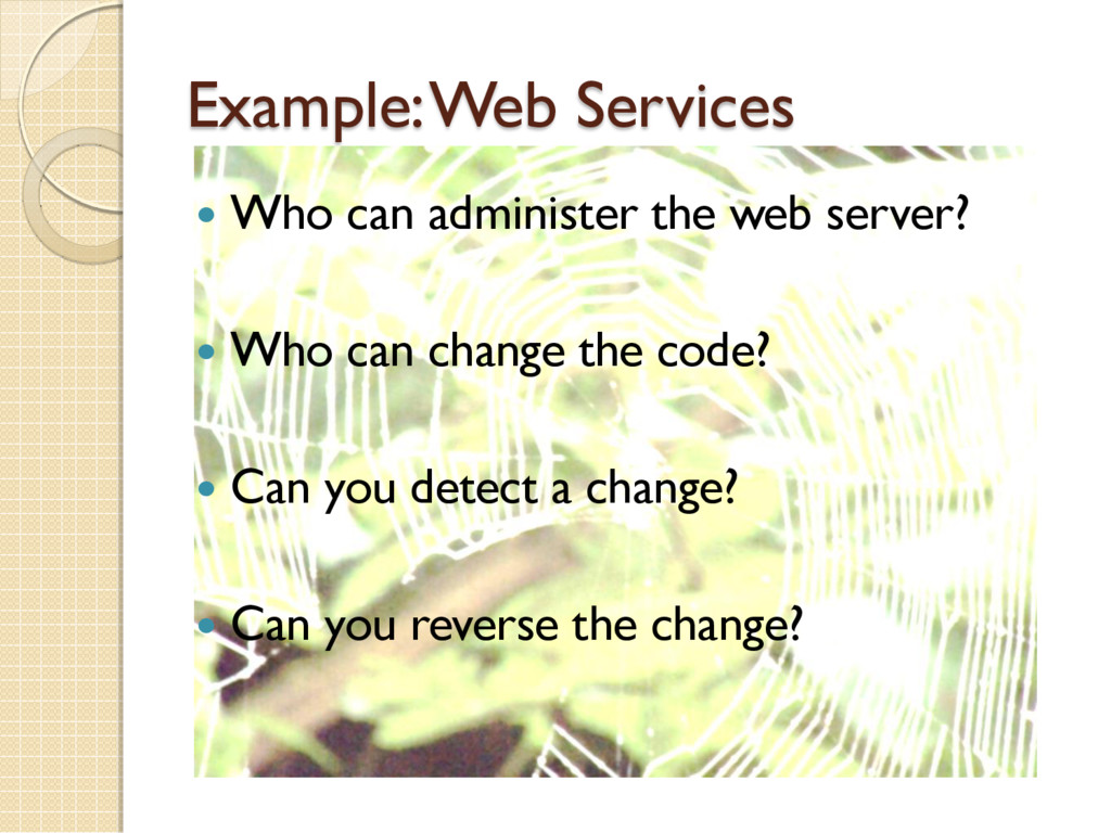 Example: Web Services  Who can administer the ...
