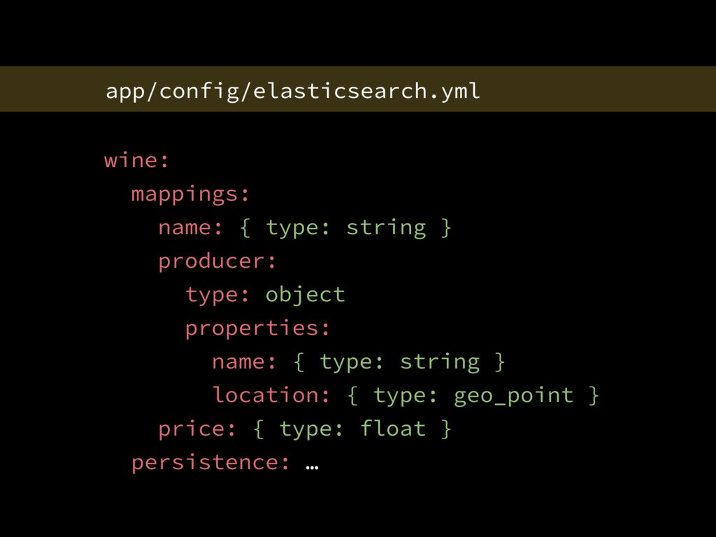 app/config/elasticsearch.yml wine: mappings: na...