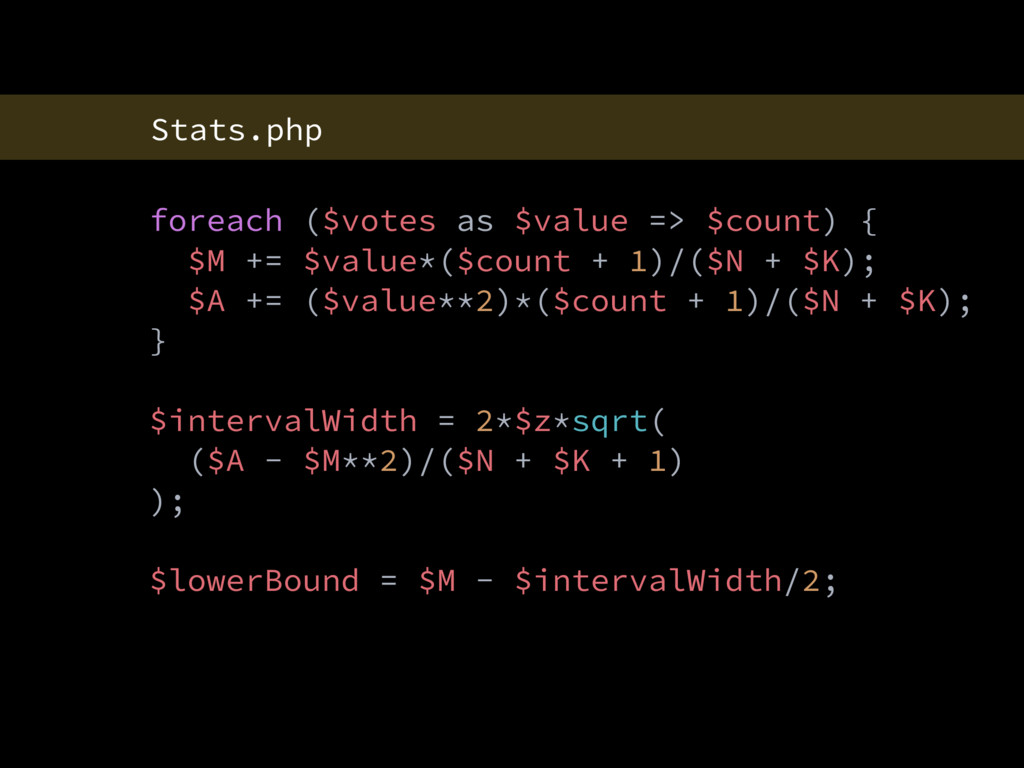 Stats.php foreach ($votes as $value => $count) ...