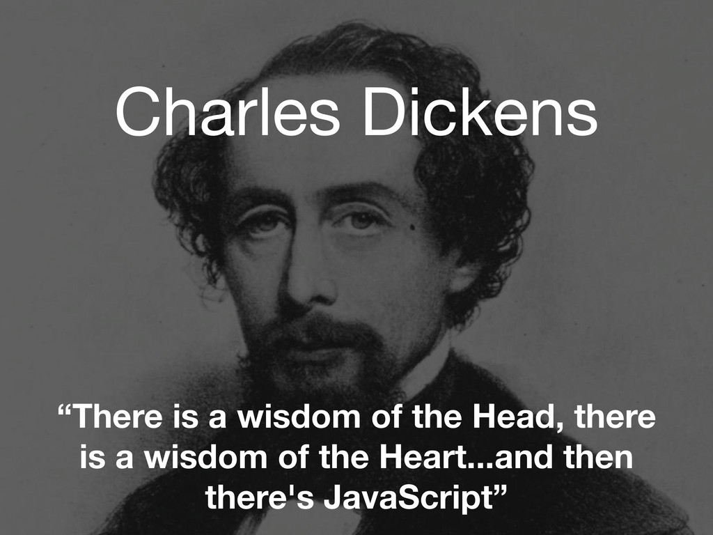 "Charles Dickens ""There is a wisdom of the Head,..."