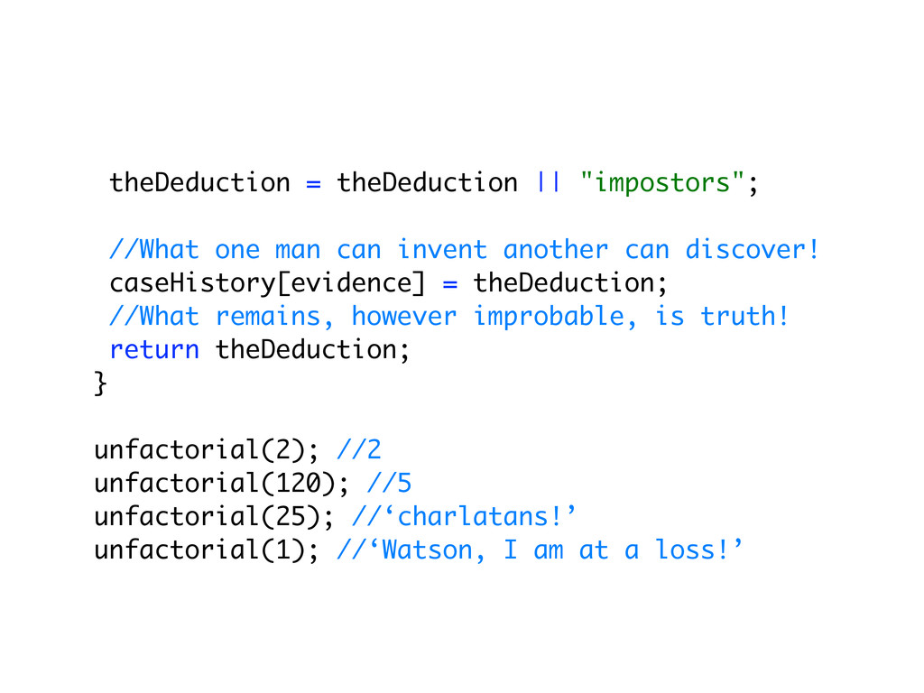 "theDeduction = theDeduction || ""impostors""; //W..."