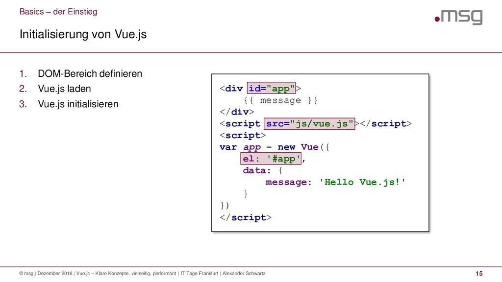 Basics – der Einstieg Initialisierung von Vue.j...