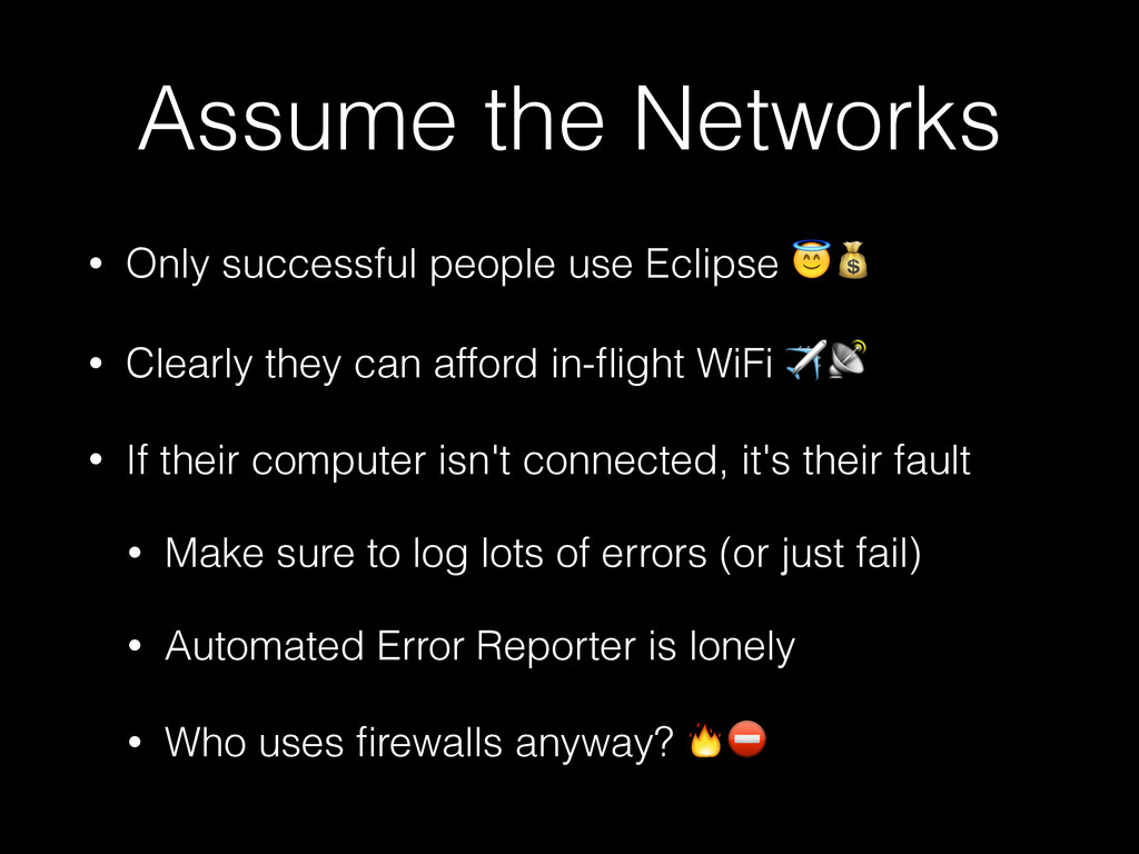 Assume the Networks • Only successful people us...
