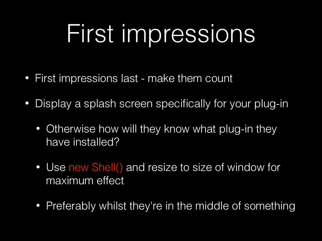First impressions • First impressions last - ma...