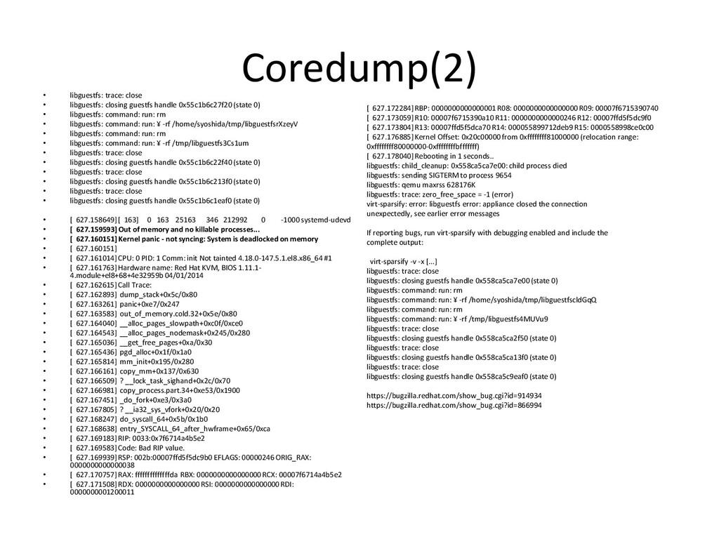 Coredump(2) • libguestfs: trace: close • libgue...