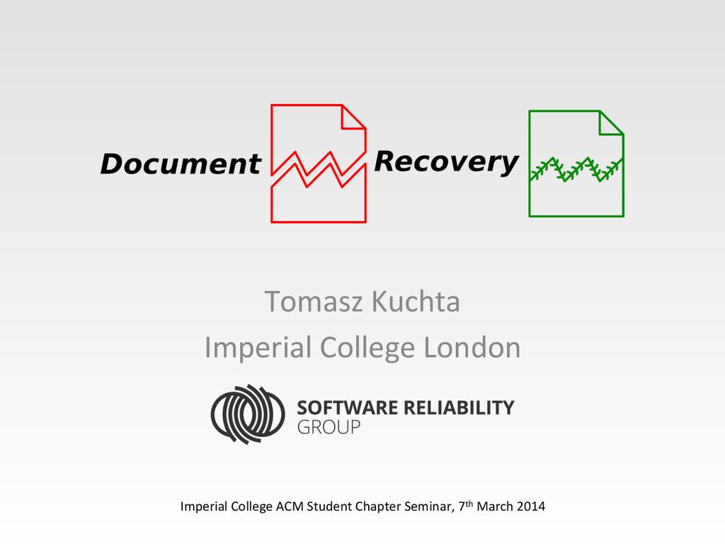 Tomasz Kuchta  Imperial College Lon...