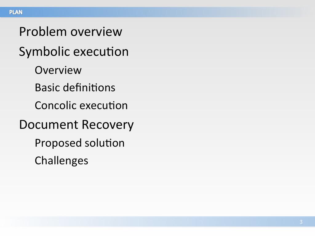 Problem overview  Symbolic execuVon ...