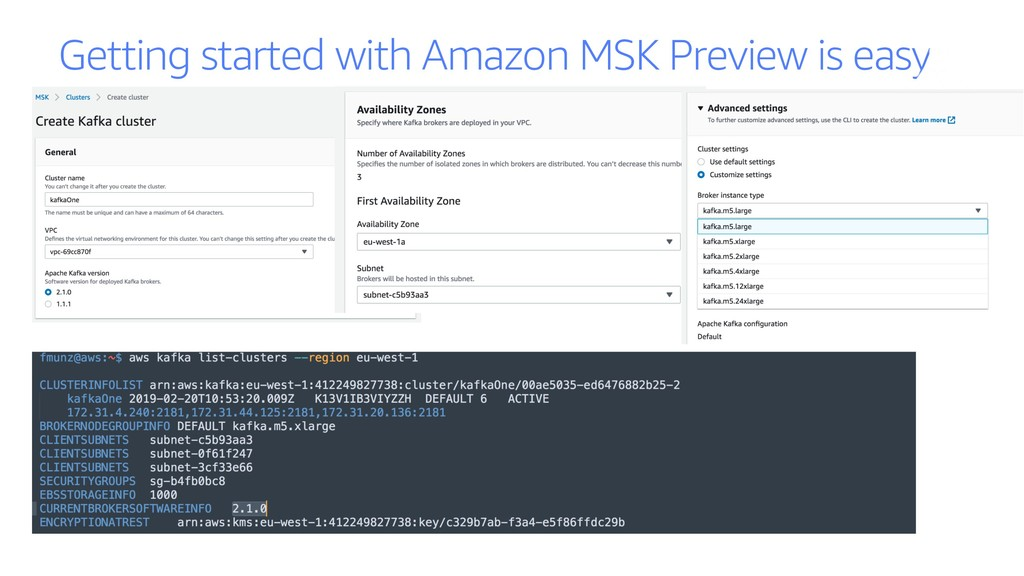 Getting started with Amazon MSK Preview is easy