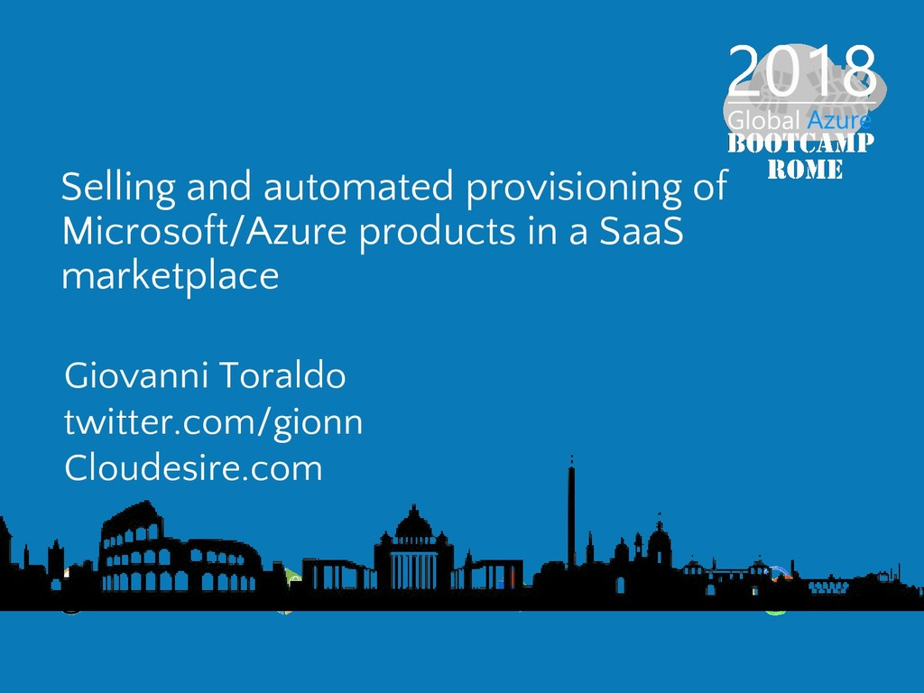Selling and automated provisioning of Microsoft...