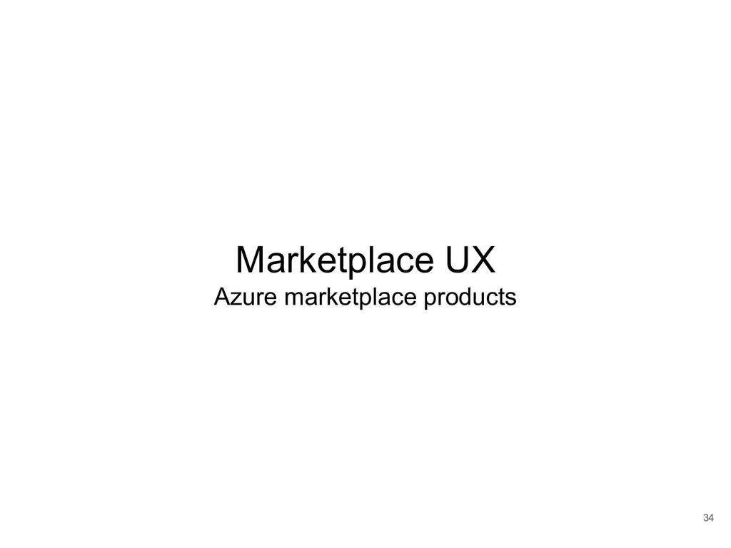 34 Marketplace UX Azure marketplace products