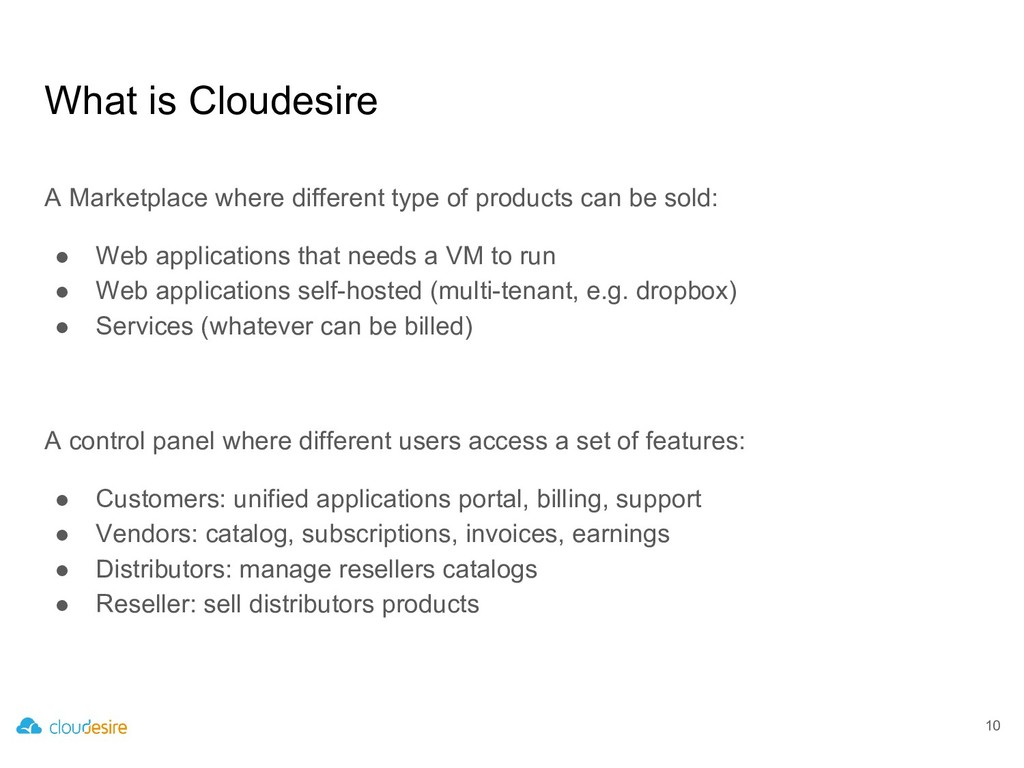 What is Cloudesire 10 A Marketplace where diffe...
