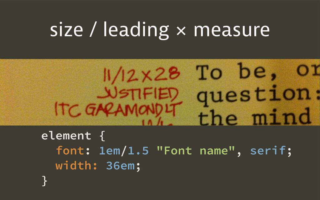 size / leading × measure element { font: 1em/1....