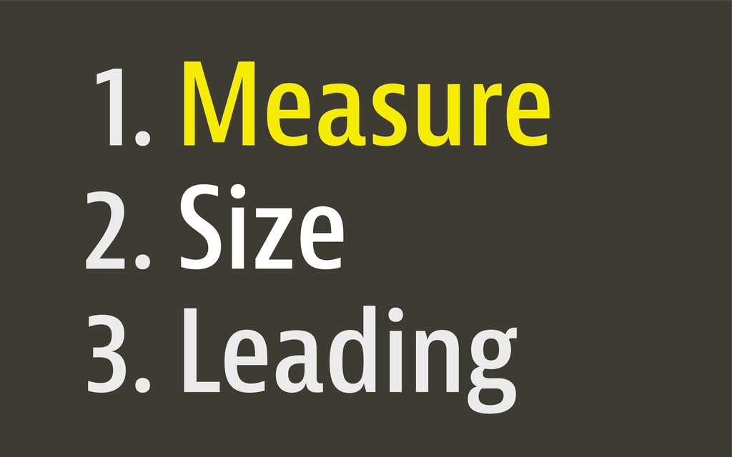 1. 2. 3. Leading Measure Size