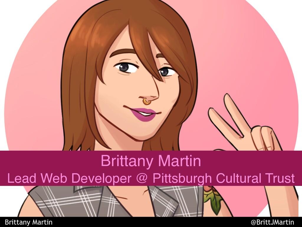 Brittany Martin Lead Web Developer @ Pittsburgh...