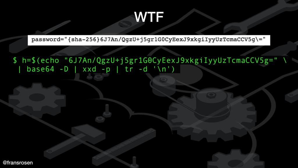 "@fransrosen WTF $ h=$(echo ""6J7An/QgzU+j5gr1G0C..."