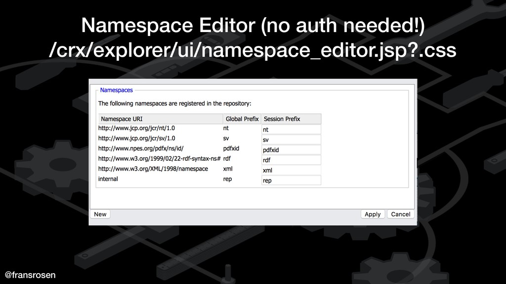 @fransrosen Namespace Editor (no auth needed!) ...