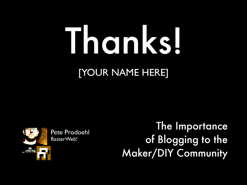 Thanks! [YOUR NAME HERE] The Importance  of Bl...
