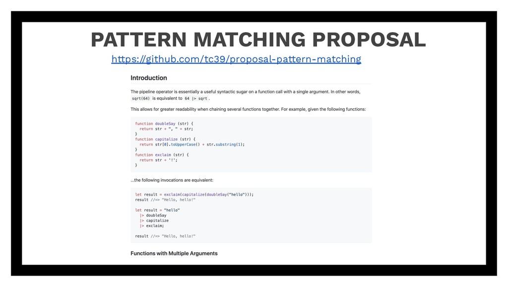 PATTERN MATCHING PROPOSAL https://github.com/tc...