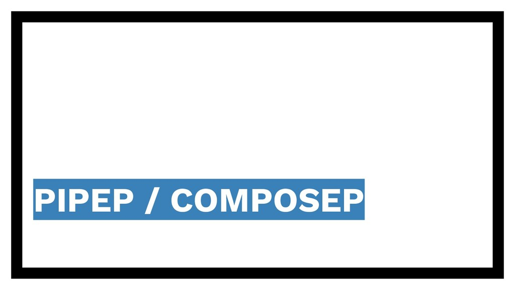PIPEP / COMPOSEP