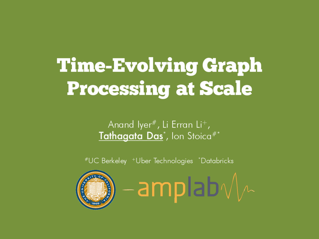 Time-Evolving Graph Processing at Scale Anand I...