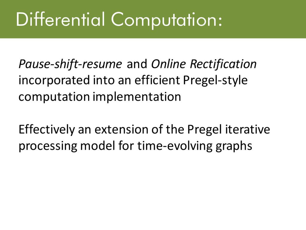 Differential Computation: Pause-shift-resume an...