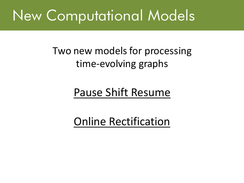 New Computational Models Two new models for pro...