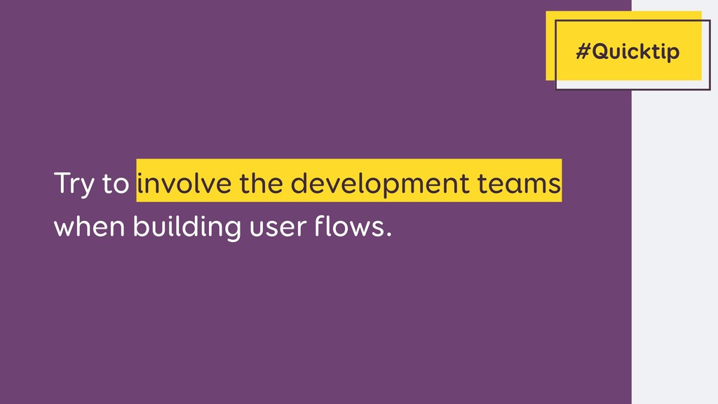 Try to involve the development teams when build...