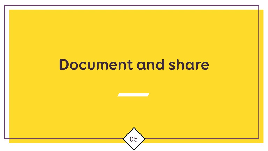Document and share 05
