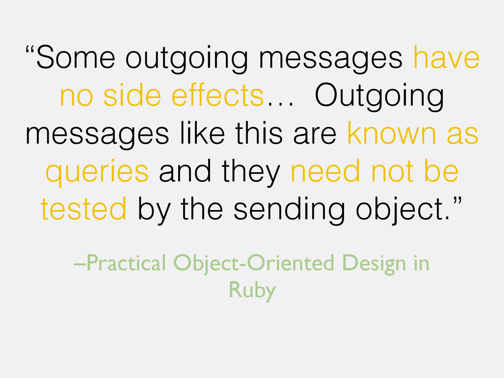 "–Practical Object-Oriented Design in Ruby ""Some..."