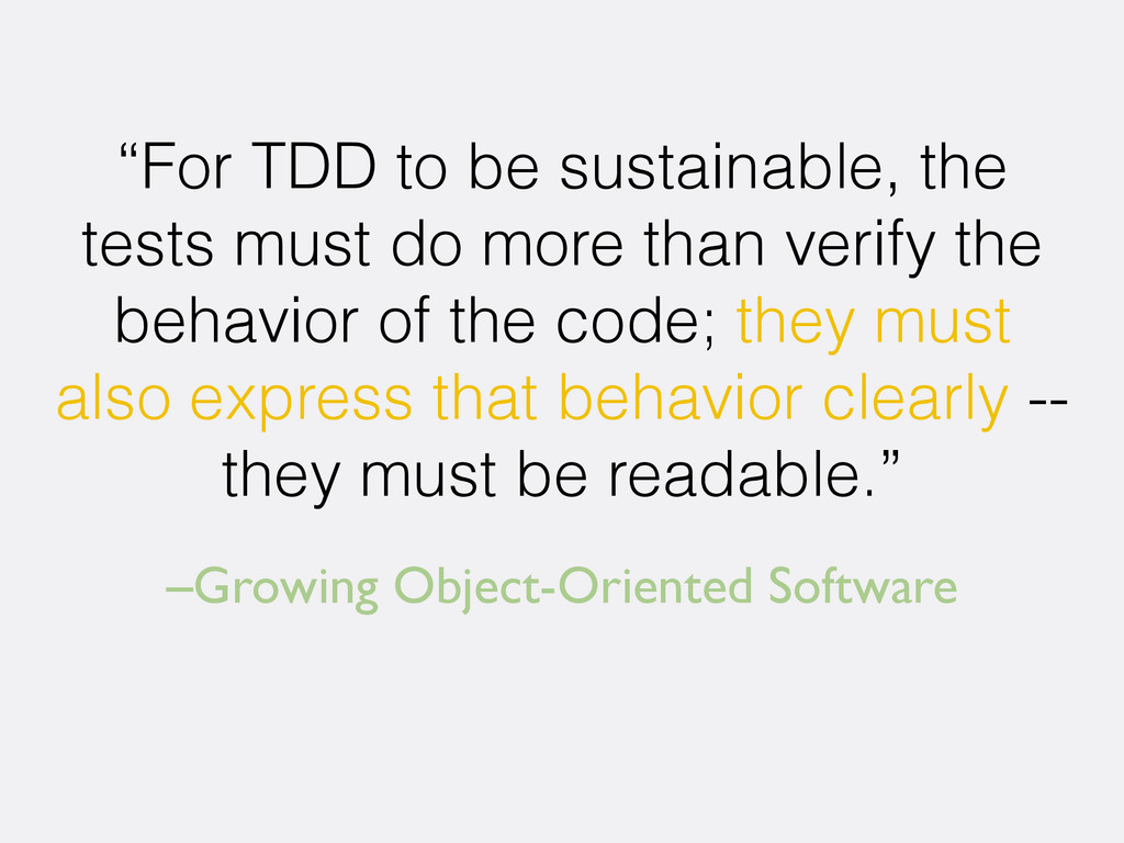 "–Growing Object-Oriented Software ""For TDD to b..."