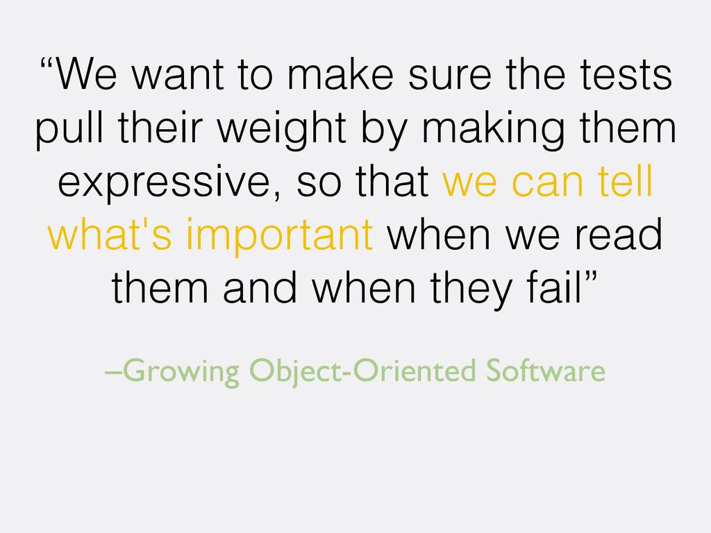 "–Growing Object-Oriented Software ""We want to m..."