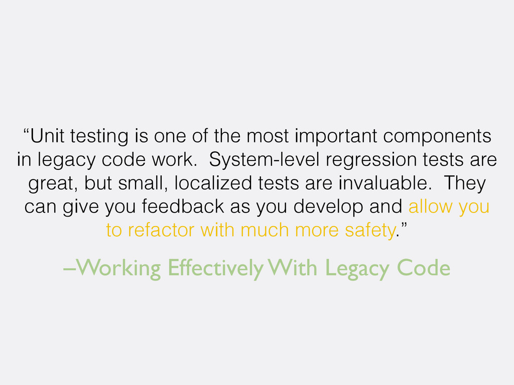 "–Working Effectively With Legacy Code ""Unit tes..."