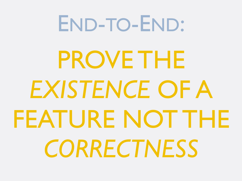 END-TO-END: PROVE THE EXISTENCE OF A FEATURE NO...