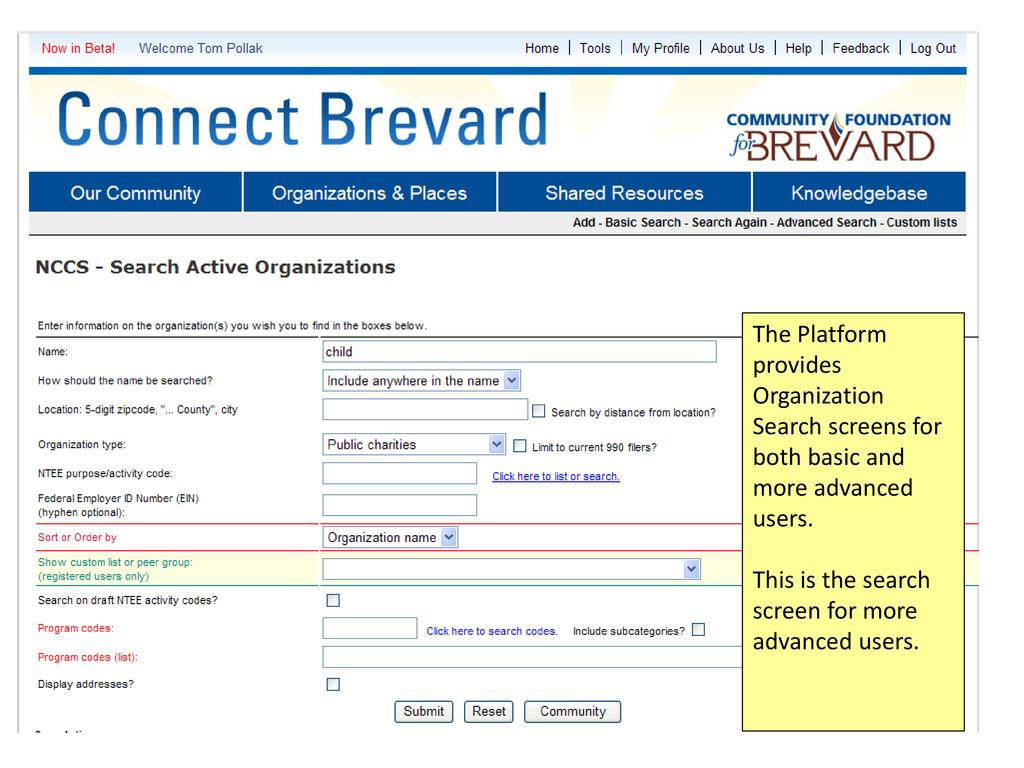 The Platform provides Organization Search scree...
