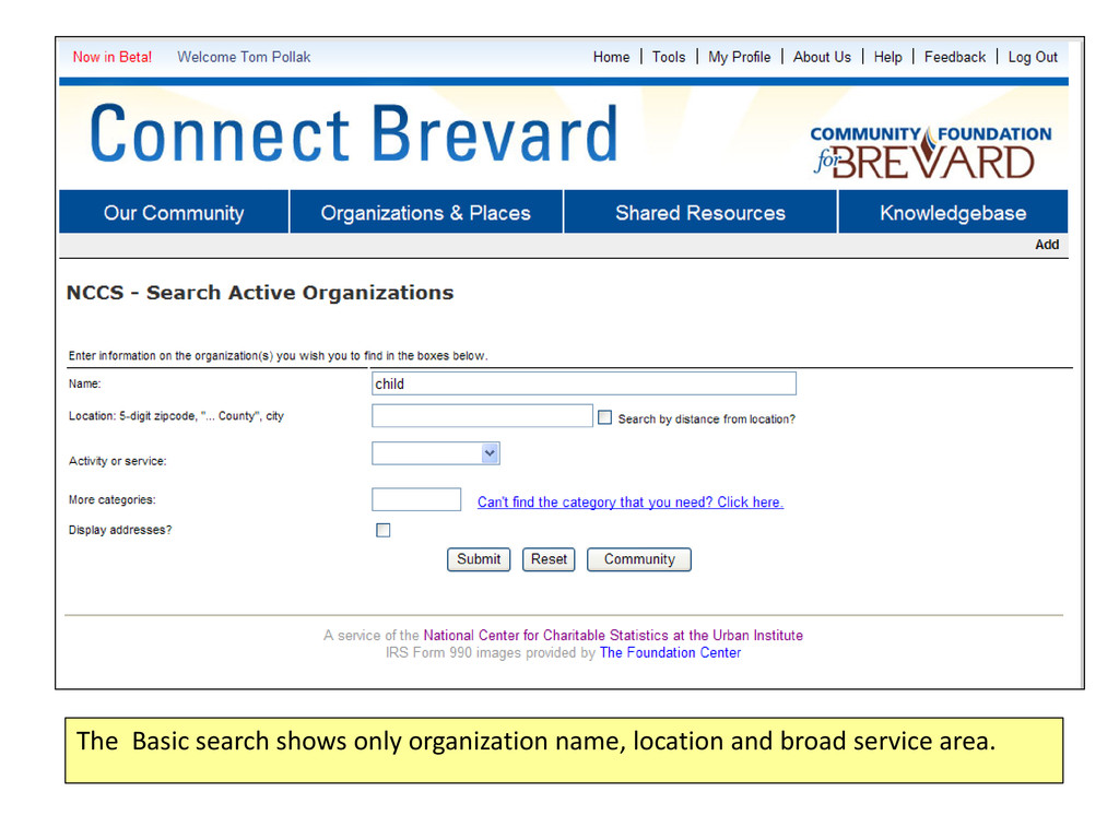 The Basic search shows only organization name, ...