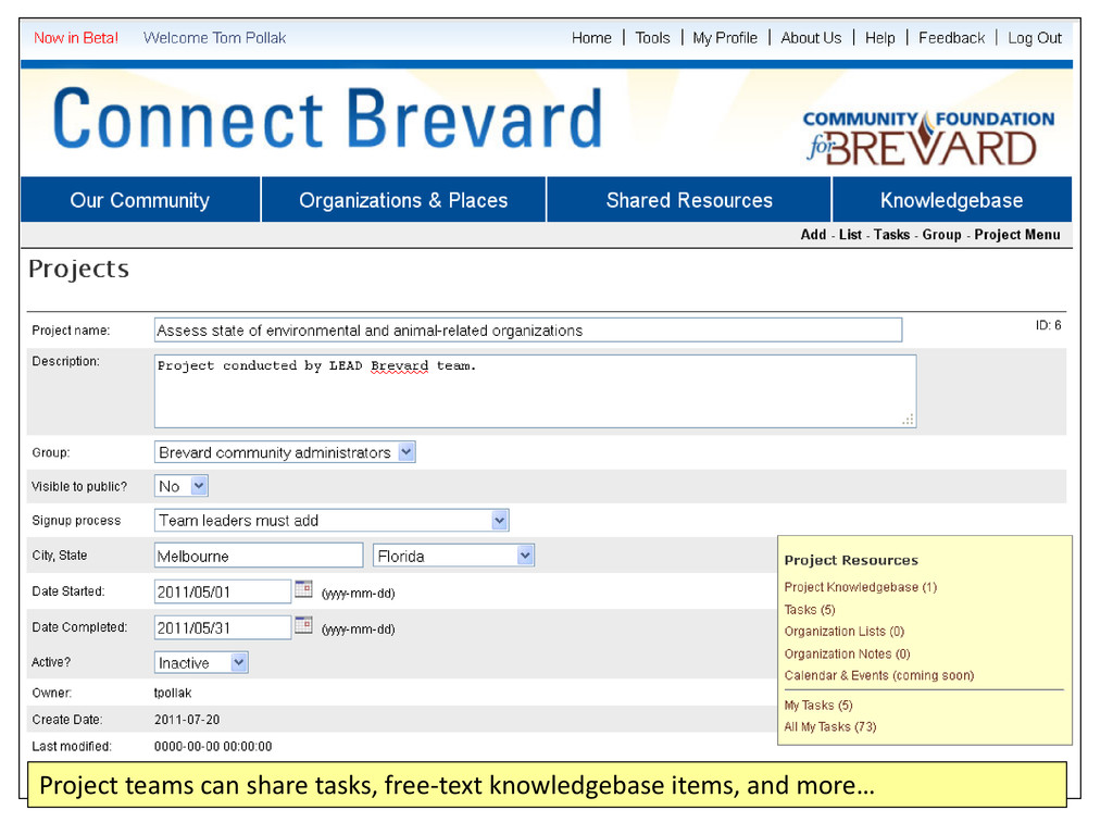 Project teams can share tasks, free-text knowle...