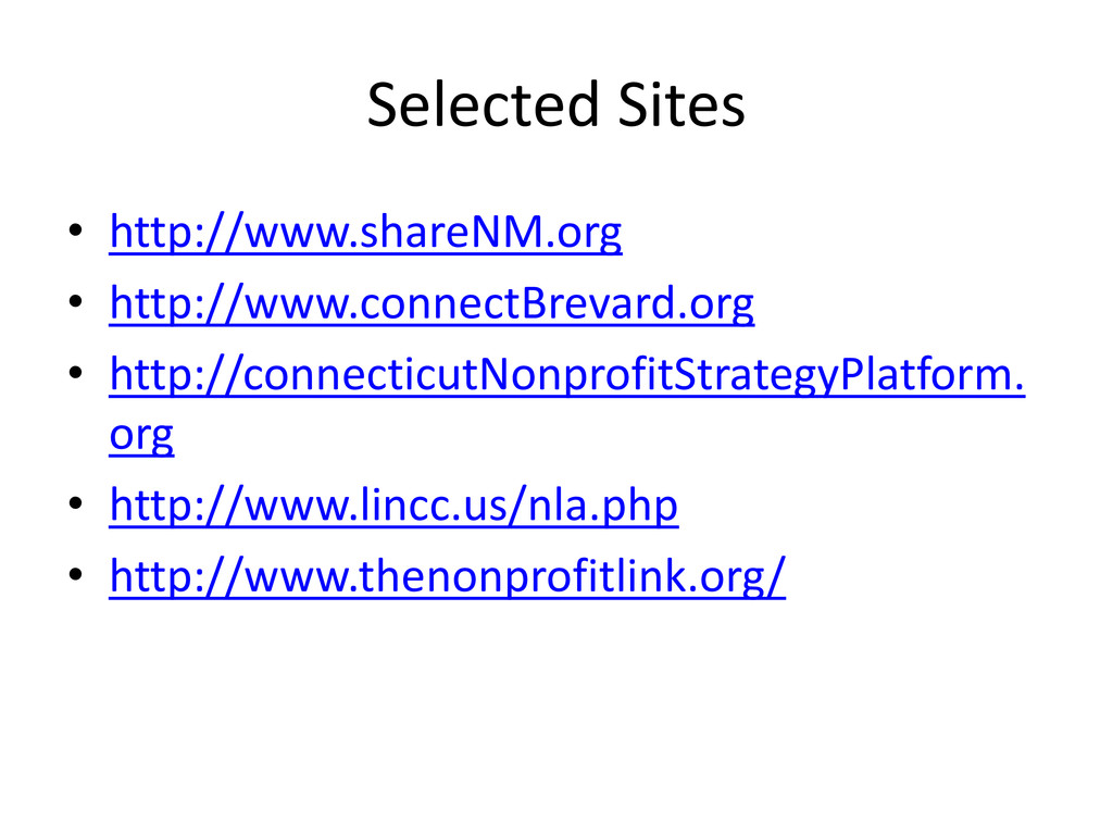 Selected Sites • http://www.shareNM.org • http:...