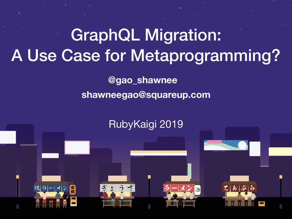 GraphQL Migration: A Use Case for Metaprogrammi...