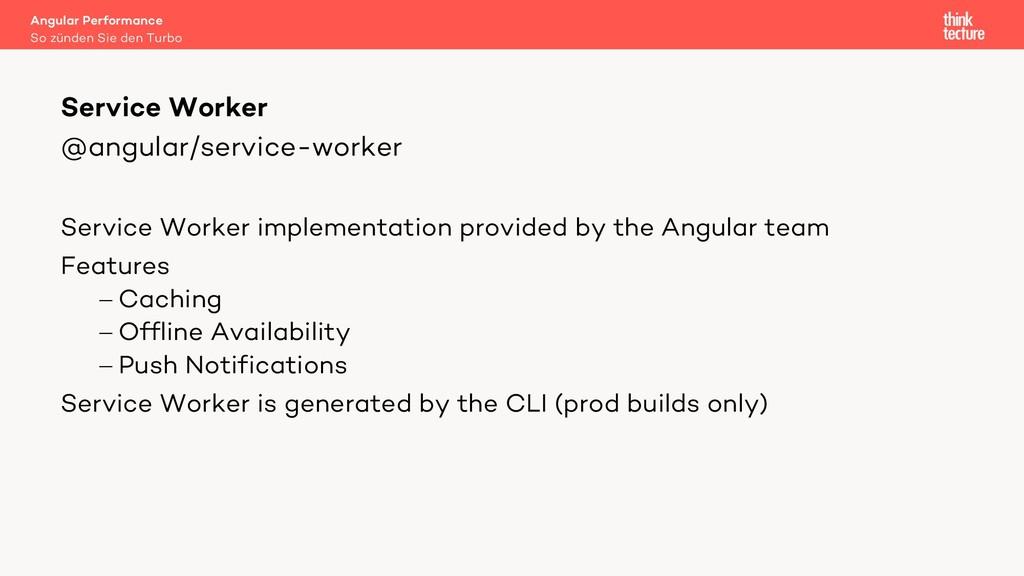 @angular/service-worker Service Worker implemen...