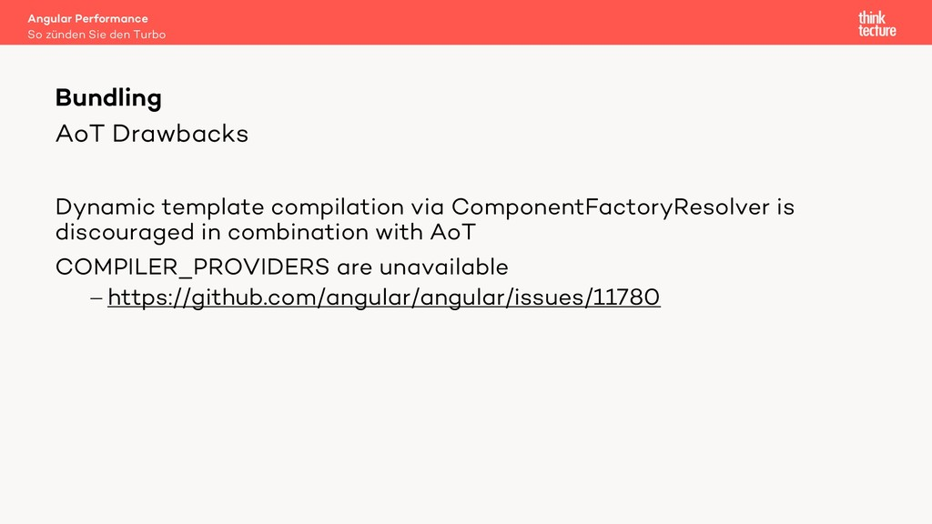 AoT Drawbacks Dynamic template compilation via ...