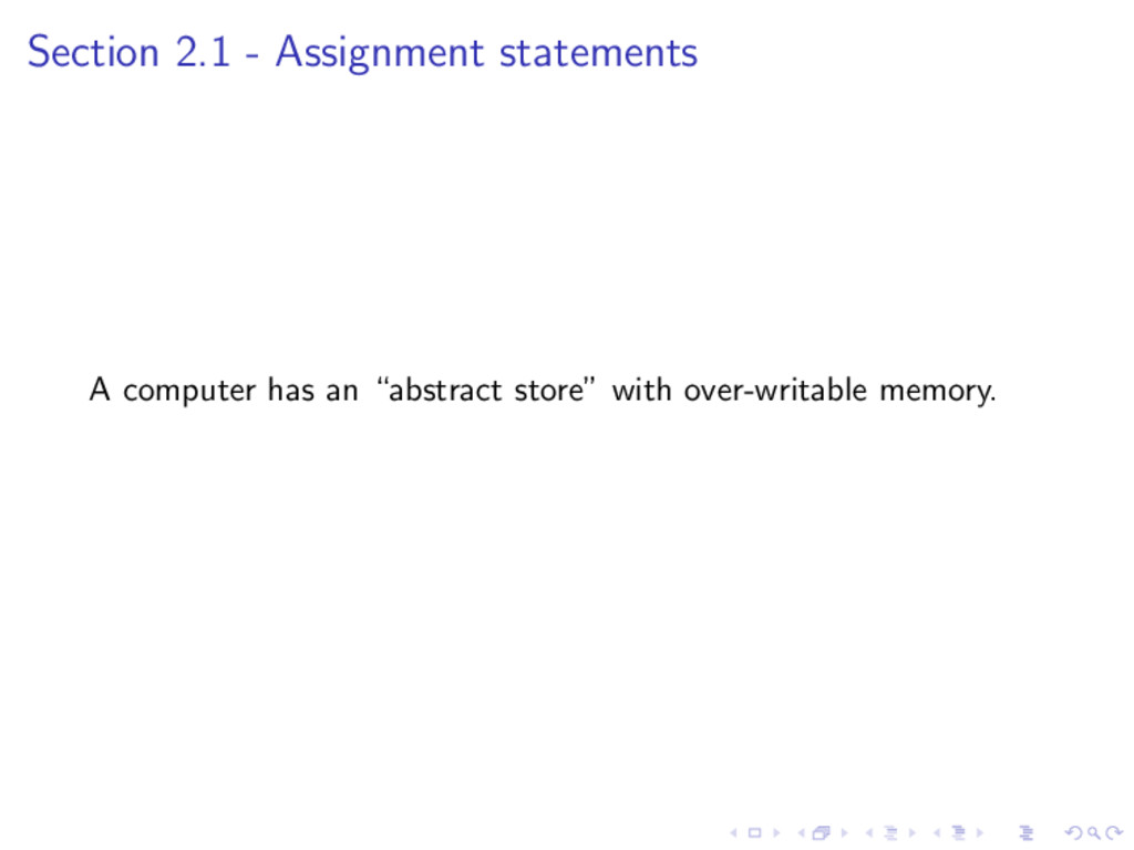 Section 2.1 - Assignment statements A computer ...