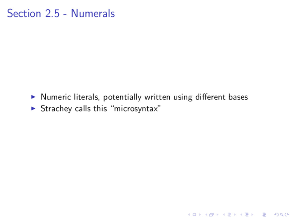 Section 2.5 - Numerals Numeric literals, potent...