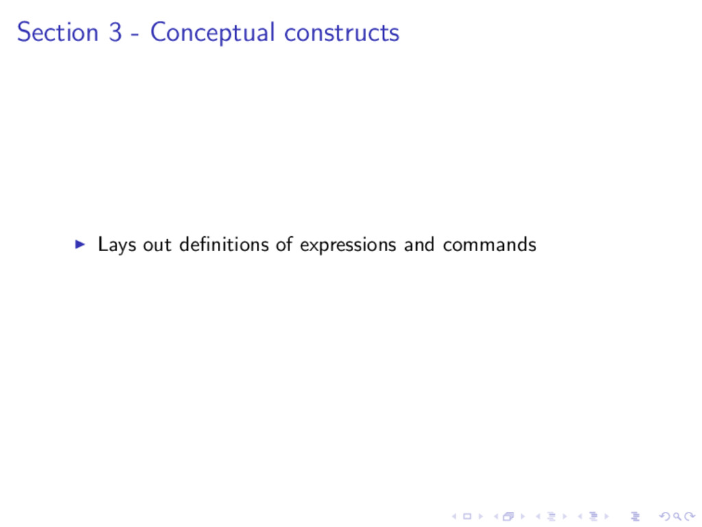 Section 3 - Conceptual constructs Lays out defin...